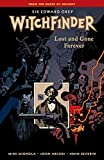 Mignola, Mike: Witchfinder Volume 2: Lost and Gone Forever