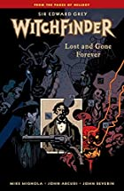 Witchfinder Volume 2: Lost and Gone Forever…