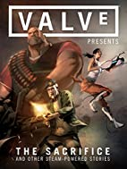 Valve Presents: The Sacrifice and Other…