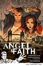 Angel & Faith, Volume 1: Live Through This…