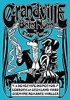 Grandville Bete Noire by Bryan Talbot