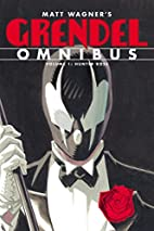 Grendel Omnibus Volume 1: Hunter Rose by…