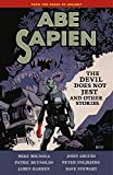 Mignola, Mike: Abe Sapien Volume 2: The Devil Does Not Jest and Other Stories