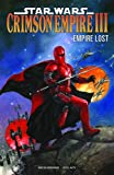 Richardson, Mike: Star Wars: Crimson Empire III - Empire Lost