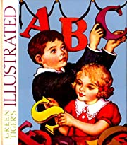 Green Tiger's Illustrated ABC by Blue…