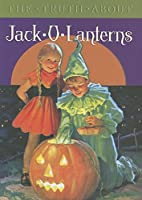 The Truth about Jack-O-Lanterns by Blue…