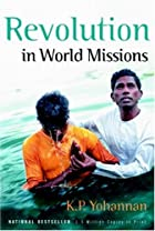 Revolution in World Missions by K. P.…