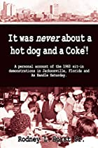It Was Never About a Hotdog and a Coke by…