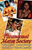 Dakota Cassidy: Paranormal Mates Society Vol. I