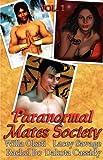 Dakota Cassidy: Paranormal Mates Society Vol. I