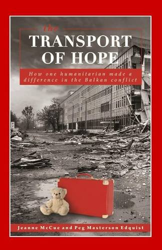 the-transport-of-hope-how-one-humanitarian-made-a-difference-in-the-balkan-conflict