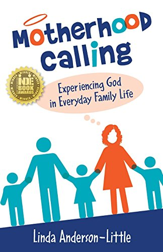 motherhood-calling-experiencing-god-in-everyday-family-life