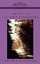 A History of Sanskrit Literature by Arthur…