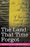 Burroughs, Edgar Rice: The Land That Time Forgot