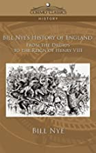 Bill Nye's history of England from the…