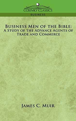 business-men-of-the-bible-a-study-of-the-advance-agents-of-trade-and-commerce