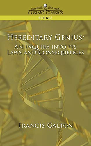 hereditary-genius-an-inquiry-into-its-laws-and-consequences