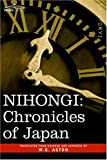 Aston, W. G.: Nihongi: Chronicles of Japan from the Earliest Times to A.d. 697
