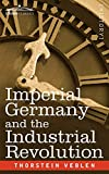 Veblen, Thorstein: Imperial Germany and the Industrial Revo