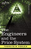 Veblen, Thorstein: The Engineers and the Price System