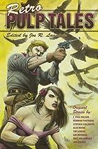 Retro Pulp Tales by Joe R. Lansdale