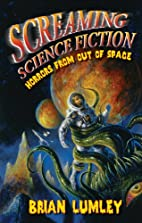 Screaming Science Fiction: Horrors from Out…