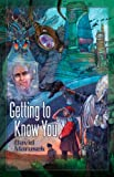 Marusek, David: Getting to Know You