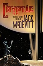 Cryptic: The Best Short Fiction of Jack…