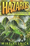 Mike Resnick: Hazards