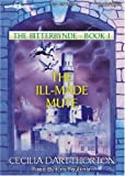 Cecilia Dart-Thornton: The Ill-Made Mute (The Bitterbynde Series Book 1)