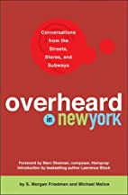 Overheard in New York: Conversations from…