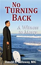 No Turning Back A Witness to Mercy by Fr.…