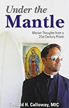 Under the Mantle: Marian Thoughts from a…
