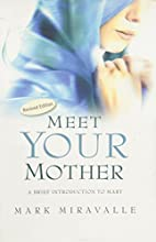 Meet Your Mother: A Brief Introduction to…