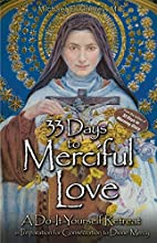 33 Days to Merciful Love: A Do-It-Yourself…