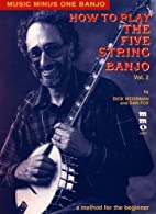 Music Minus One Banjo: How to Play the Five…