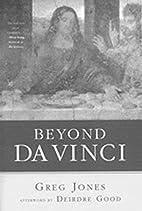 Beyond Da Vinci by Greg Jones