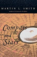 Compass and Stars by Martin L. Smith