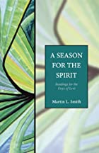 A Season for the Spirit: Readings for the…