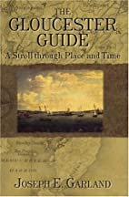 The Gloucester Guide: A Stroll through Place…