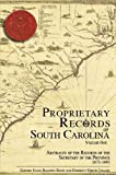 Bates, Susan Baldwin: Proprietary Records of South Carolina: Abstracts of the Records of the Secretary of the Province, 1675-1695