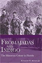 Fromajadas and Indigo: The Minorcan Colony…