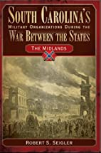 The Midlands by Robert S. Seigler