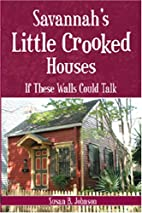 Savannah's Little Crooked Houses: If These…