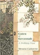 Gates of Savannah by Merana Cadorette