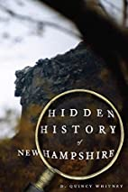 Hidden History of New Hampshire by D. Quincy…