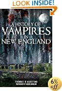 A History of Vampires in New England (Haunted America)