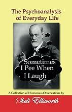 The Psychoanalysis of Everyday Life -…