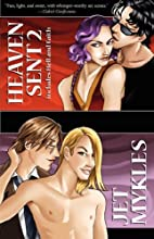 Heaven Sent: Hell and Faith by Jet Mykles