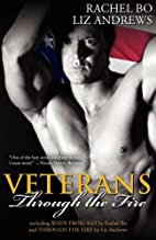 Veterans 1: Through the Fire by Rachel Bo